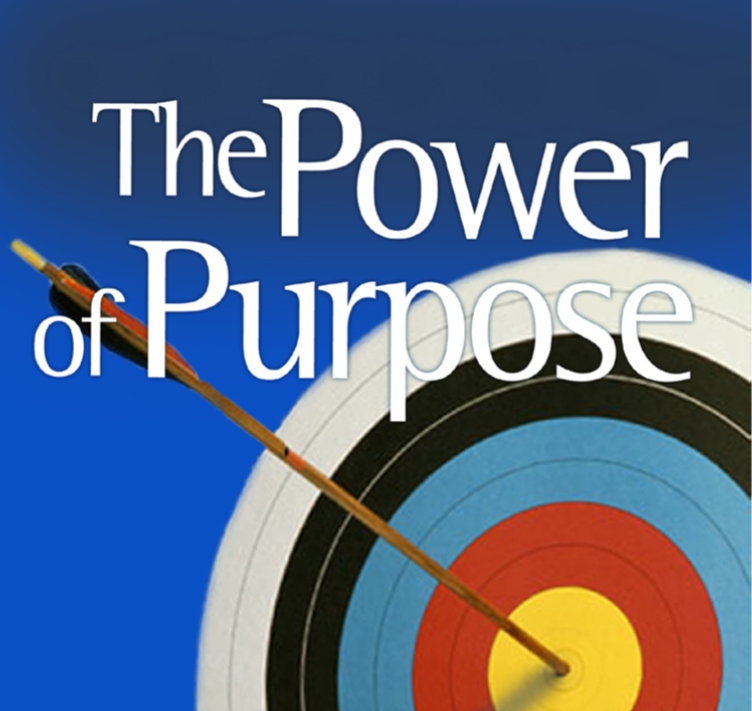 "An arrow in a bullseye with ""The Power of Purpose"""